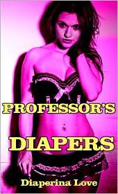 Larissa Coltrane - Professor's Diapers (ABDL Erotica)