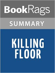 a summary of the killing floor a book by lee child Killing floor ( jack reacher #1 by lee child audiobook full 1/2 skip deep down a jack reacher story by lee child full audiobook series book 16 5.