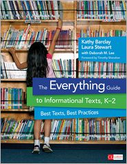 Kathy H. Barclay, Laura D. Stewart  Deborah M. Lee - The Everything Guide to Informational Texts, K-2