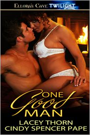 Cindy Spencer Pape; Lacey Thorn - One Good Man