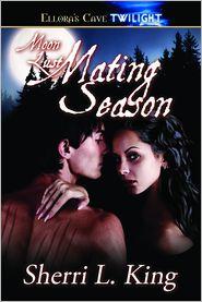 Sherri L. King - Mating Season