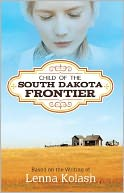 Child of the South Dakota Frontier