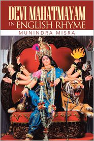 Munindra Misra - Devi Mahatmayam In English Rhyme