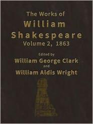 William Shakespeare - The Works of William Shakespeare [Cambridge Edition] [9 vols.] (Illustrated)