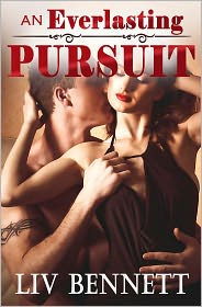 Liv Bennett - An Everlasting Pursuit (Taylor & Adam, 2)