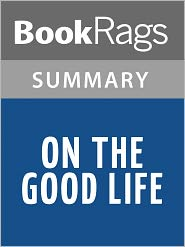 BookRags - On the Good Life by Marcus Tullius Cicero l Summary & Study Guide