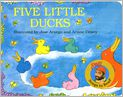 Book Cover Image. Title: Five Little Ducks, Author: by Raffi,�Raffi,�Jose Aruego,�Ariane Dewey
