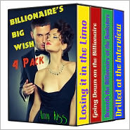 Amy Kiss - Billionaire's Big Wish Bundle (BBW, Billionaire, Alpha Male Erotica, 4-Pack)
