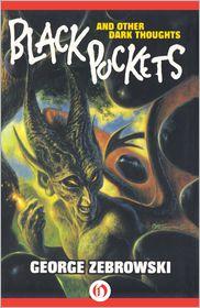 George Zebrowski - Black Pockets