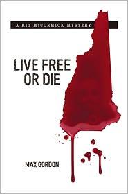 Max Gordon - LIVE FREE OR DIE