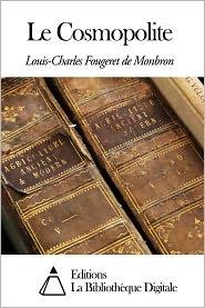 Louis-Charles Fougeret de Monbron - Le Cosmopolite