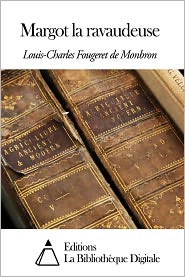 Louis-Charles Fougeret de Monbron - Margot la ravaudeuse
