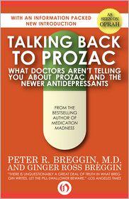 Peter R. Breggin, MD  Ginger Ross Breggin - Talking Back to Prozac