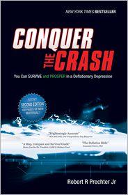 Robert R. Prechter Jr. - Conquer the Crash