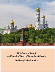 Henryk Sienkiewicz - With Fire and Sword (Vol. 2)