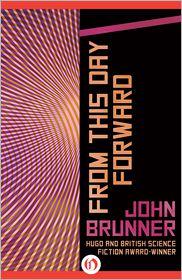 John Brunner - From This Day Forward