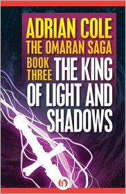 Adrian Cole - The King of Light and Shadows