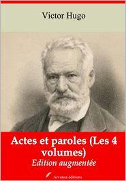 Victor Hugo - Actes et paroles (Les 4 volumes)