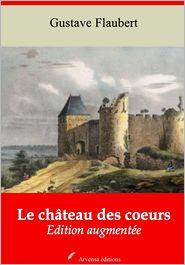 Flaubert, Gustave - Le château des coeurs