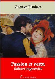 Flaubert, Gustave - Passion et vertu