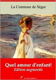 La Ségur - Quel amour d'enfant!