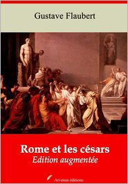 Flaubert, Gustave - Rome et les césars