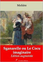 Molière - Sganarelle ou Le Cocu imaginaire