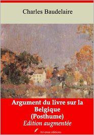 Charles Baudelaire - Argument du livre sur la Belgique (Posthume)