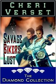 Cheri Verset - Savage Bikers Lust (dark erotic romance)