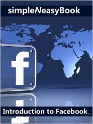 Kalpit Jain - Introduction to Facebook-simpleNeasyBook
