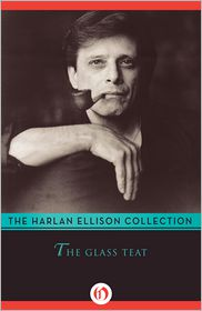 Harlan Ellison - The Glass Teat