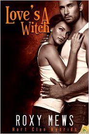 Roxy Mews - Love's a Witch