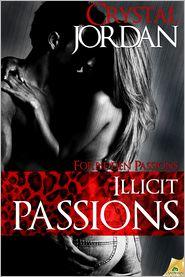 Crystal Jordan - Illicit Passions