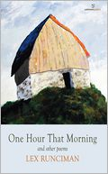 One Hour That Morning and Other Poems