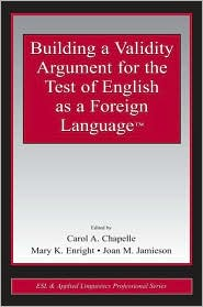 Building a Validity Argument for the Te...