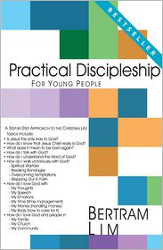 Bertram Lim - Practical Discipleship for Young People