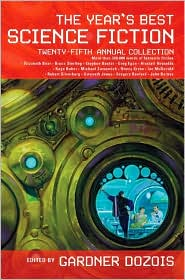 Year's Best Science Fiction: Twenty-Fifth Annual Collection