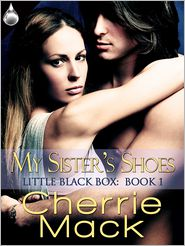 Cherrie Mack - My Sister's Shoes