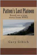 Patton's Lost Platoon