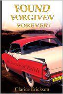 Found, Forgiven, Forever!