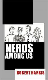 Robert Harris - Nerds Among Us