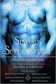 Heather Long, Sharon Hamilton, Brandy Walker, Saranna DeWylde Melissa Schroeder - Sinfully Supernatural