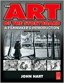 The Art of the Storyboard by John Hart: Book Cover