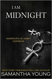 Samantha Young - I Am Midnight: The Warriors of Ankh Omnibus