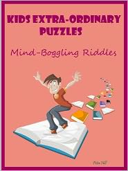 Peter Hill - Kids Extraordinary Puzzles : Mind Boggling Riddles