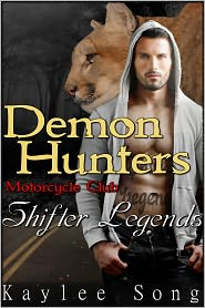 Kaylee Song - Demon Hunters Motorcycle Club: Shifter Legends