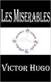 Victor Hugo - Les Miserables by Victor Hugo