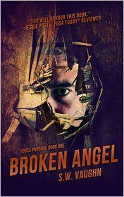 S. W. Vaughn - Broken Angel