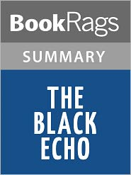 BookRags - The Black Echo by Michael Connelly l Summary & Study Guide