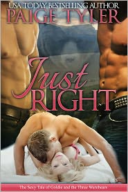 Paige Tyler - Just Right (The Sexy Tale of Goldie and The Three Werebears)